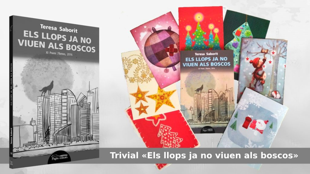 llibre-els_llops_ja_no_viuen_als_boscos-premi_7_lletres-teresa_saborit-trivial-postals_nadal