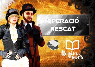 20200310-Llegim_Mes-Operacio_Rescat-Gimcana_Literaria-Llibres_Vic_Osona-1r_2n_ESO-Banner