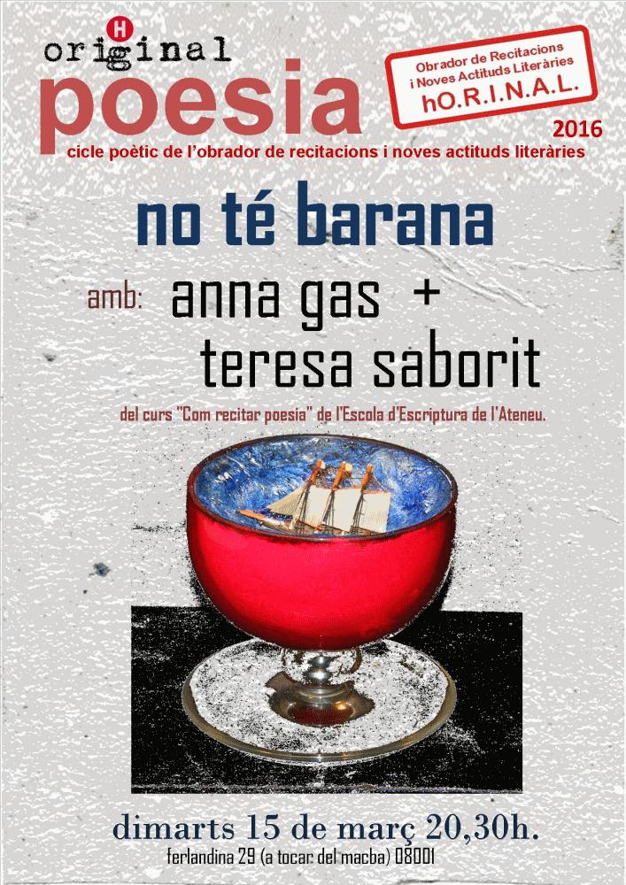 20160309-Recital_poesia_No_te_barana-Barcelona_Horiginal-Anna_Gas-Josep_Pedrals-Teresa_Saborit-Escola_Escriptura