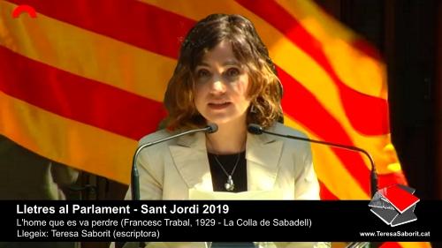 20190414-Lletres_al_Parlament-Sant_Jordi-Colla_Sabadell-Francesc_Trabal-Teresa_Saborit_escriptora