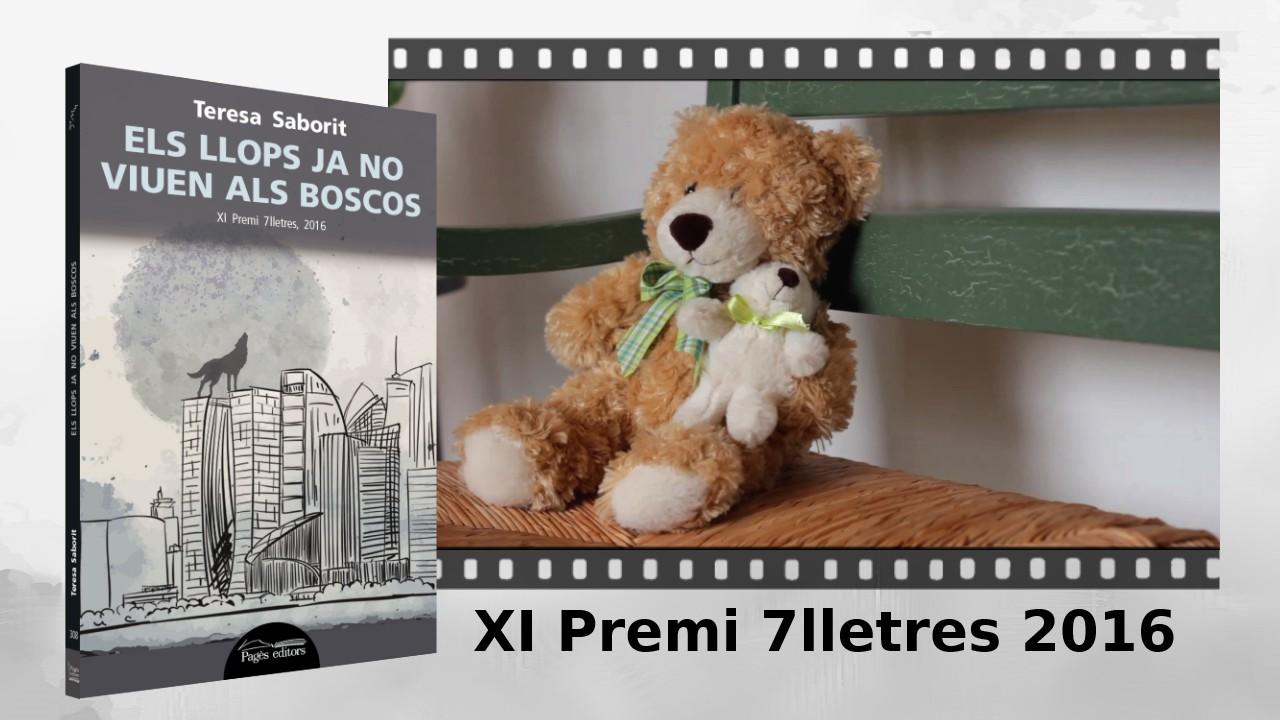booktrailer-03-llibre-els_llops_ja_no_viuen_als_boscos-premi_7_lletres-teresa_saborit